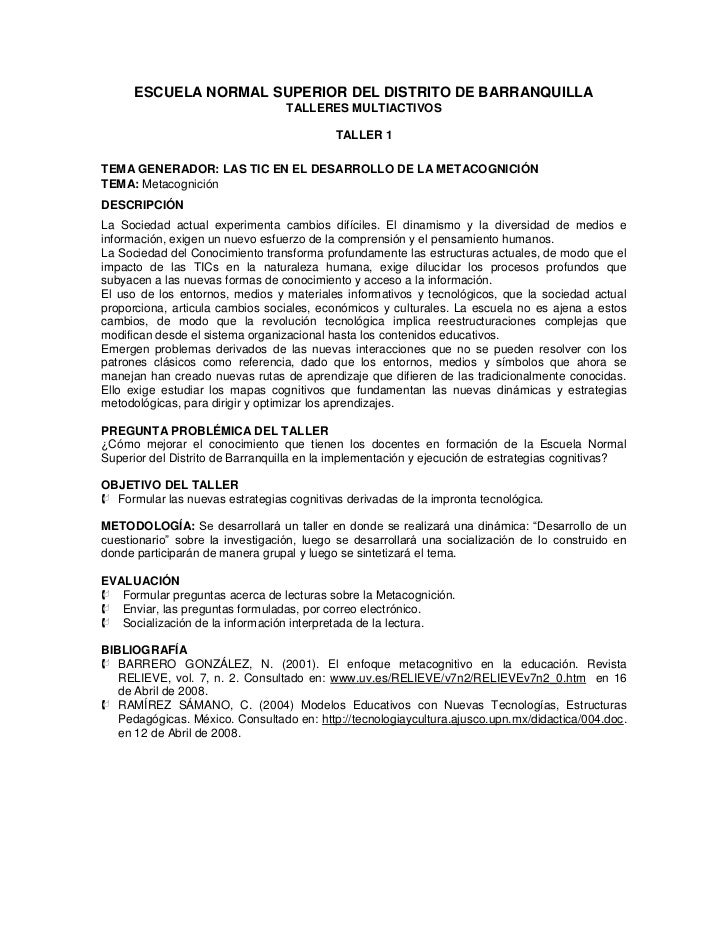 ESCUELA NORMAL SUPERIOR DEL DISTRITO DE BARRANQUILLA<br />TALLERES MULTIACTIVOS<br />TALLER 1<br />TEMA GENERADOR: LAS TIC...