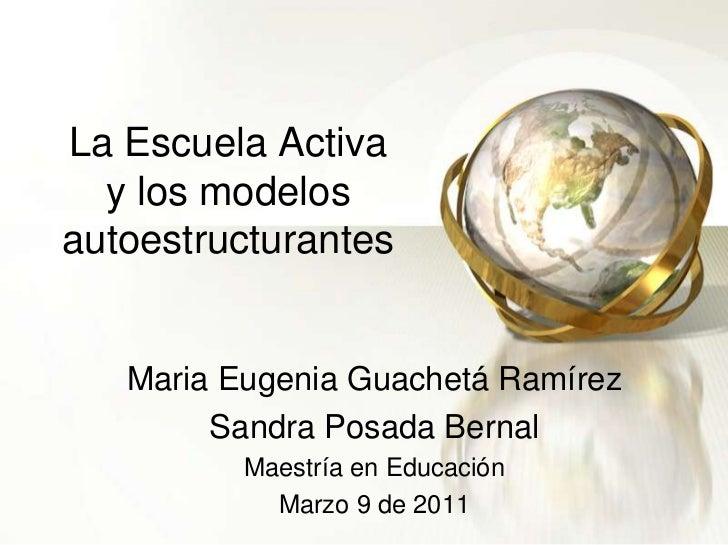 Escuela nueva según prof guachetáy posadamarzo 9 de 2011