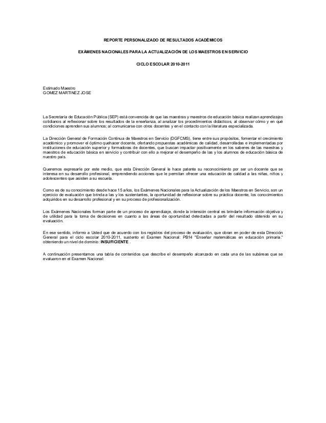 REPORTE PERSONALIZADO DE RESULTADOS ACADÉMICOSEXÁMENES NACIONALES PARA LA ACTUALIZACIÓN DE LOS MAESTROS EN SERVICIOCICLO E...