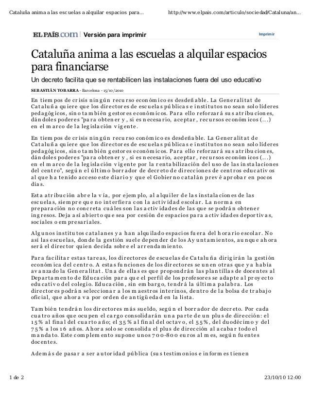 ImprimirVersión para imprimir Cataluña anima a las escuelas a alquilar espacios para financiarse Un decreto facilita que s...