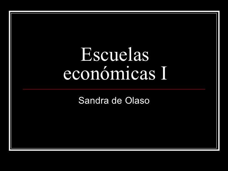 Escuelaseconómicas I Sandra de Olaso