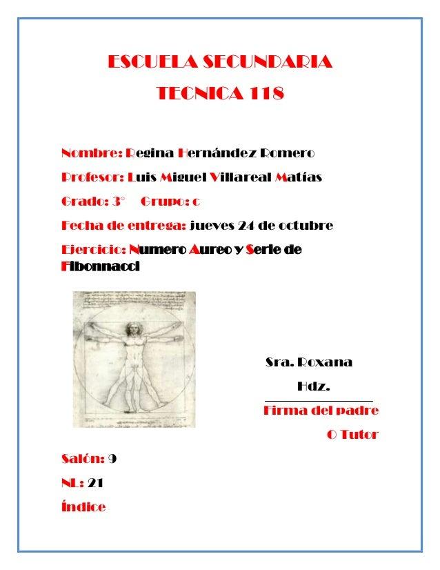 ESCUELA SECUNDARIA             TECNICA 118Nombre: Regina Hernández RomeroProfesor: Luis Miguel Villareal MatíasGrado: 3°  ...