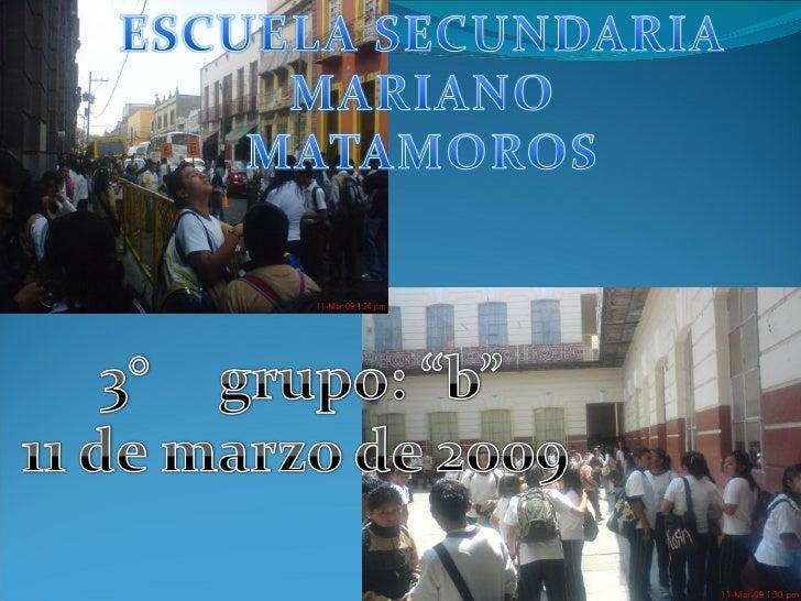 Escuela Secundaria Mariano Matamoros