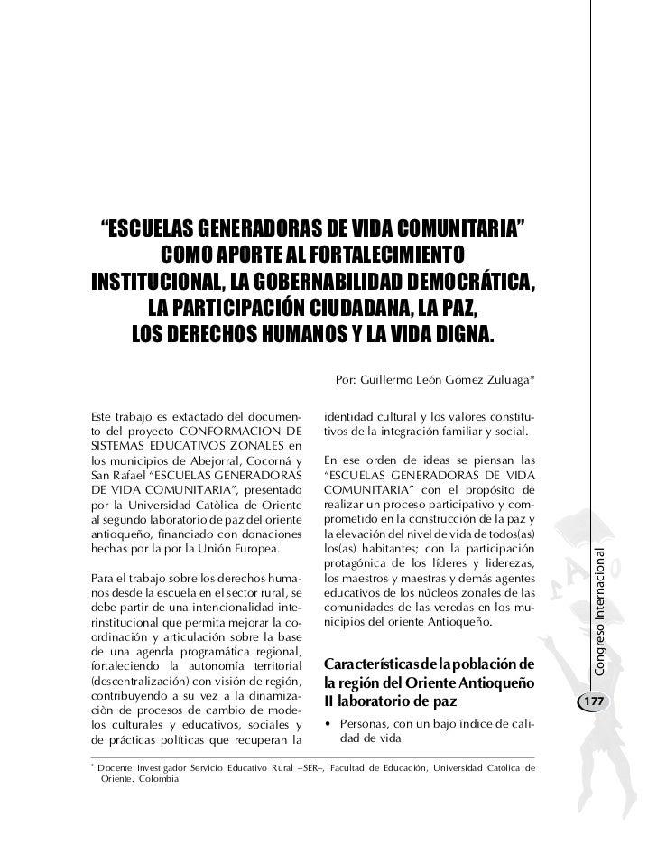 """""""EsCuElas gENEraDOras DE vIDa COMuNITarIa""""       COMO aPOrTE al FOrTalECIMIENTOINsTITuCIONal, la gObErNabIlIDaD DEMOCrÁTIC..."""
