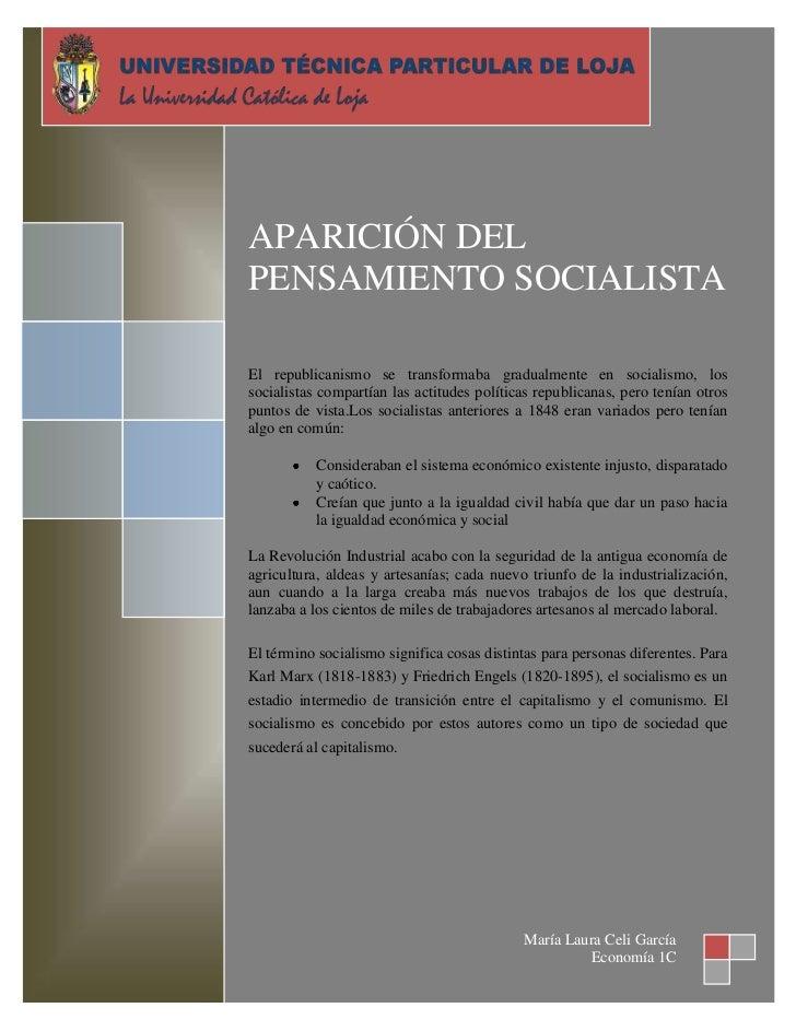APARICIÓN DEL    PENSAMIENTO SOCIALISTA    El republicanismo se transformaba gradualmente en socialismo, los    socialista...