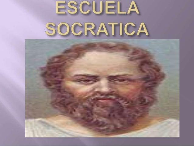 -SOCRATES -INFLUENCIA EN LAS ESCUELAS SOCRATICAS -ESCUELA CINICA -CREATES DE TEBAS -DIOGENES
