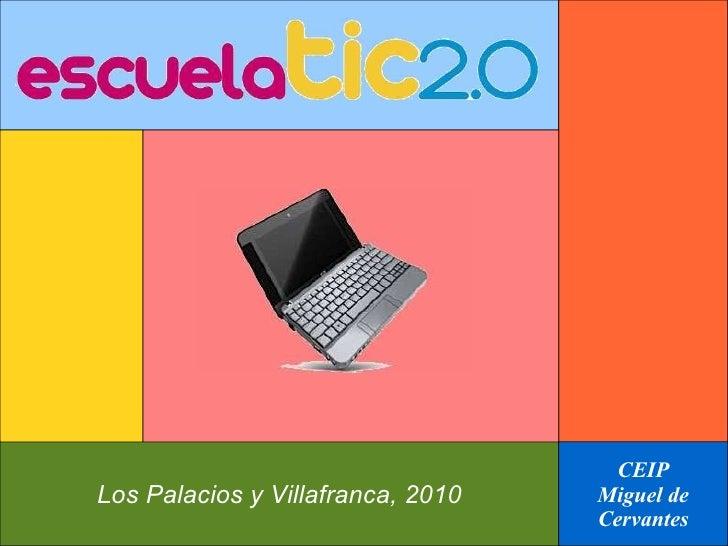 Los Palacios y Villafranca, 2010 CEIP Miguel de Cervantes