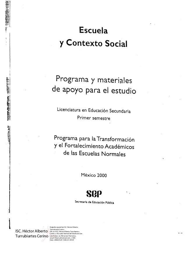 t Escuela y Contexto Social Programa y materiales   de apoyo para el estudio   licenciatura en Educaci6n Secundaria Primer...
