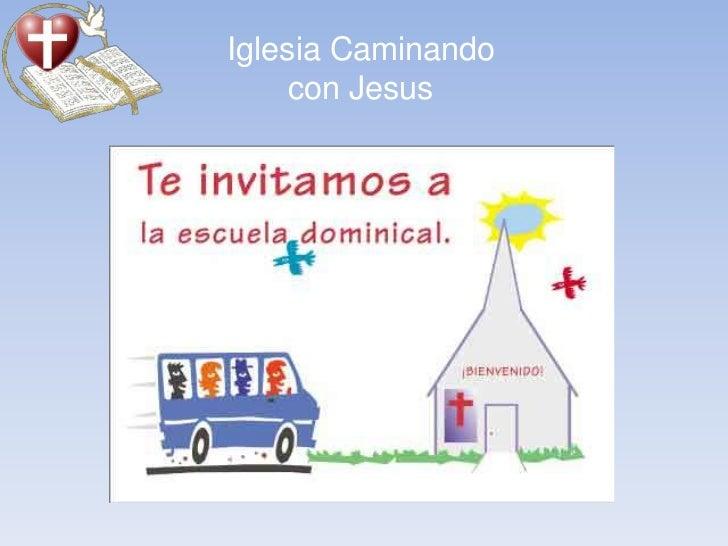 Iglesia Caminando     con Jesus