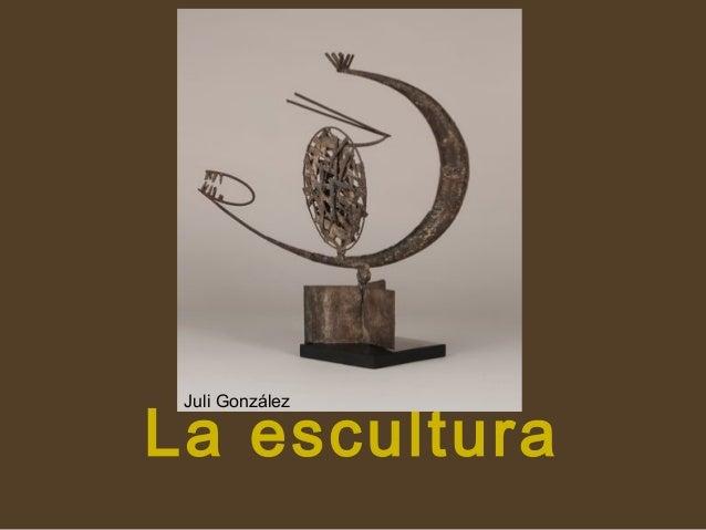 La escultura Juli González