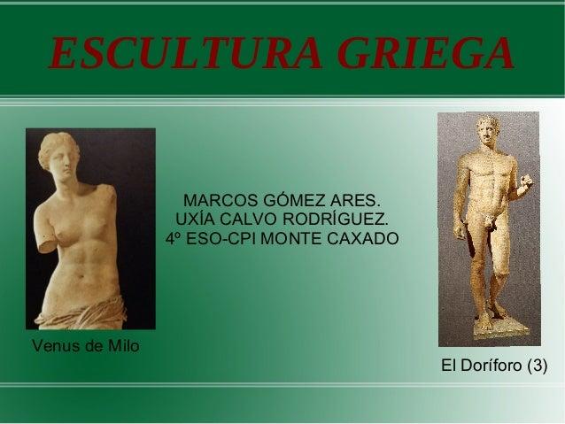 Escultura Griega Slideshare Escultura Griega Marcos Gómez