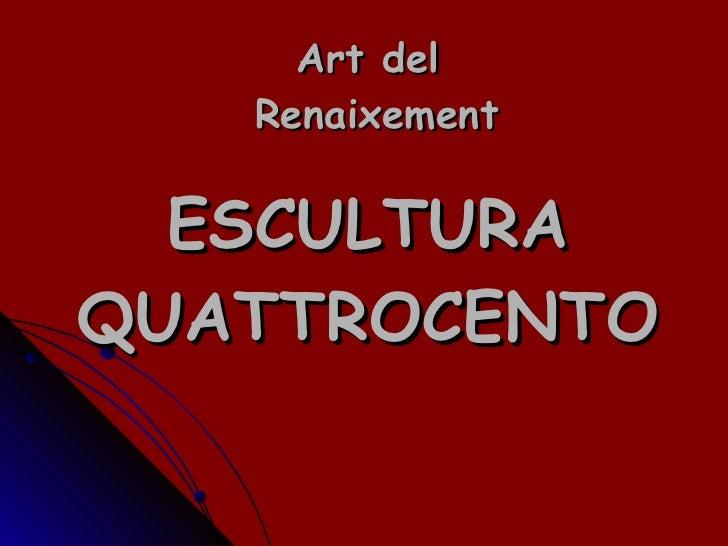 Escultura Quattrocento