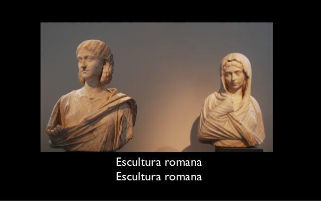 i.e.s Venancio Blanco Historia del arte.  Escultura romana  Escultura romana