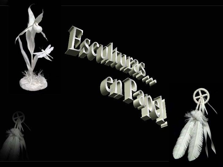 Esculturas... en Papel!!!