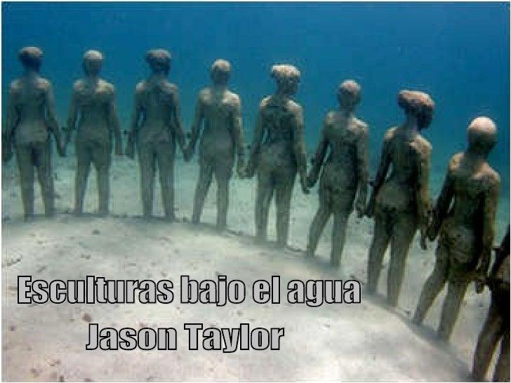 Esculturas bajo el agua Jason Taylor