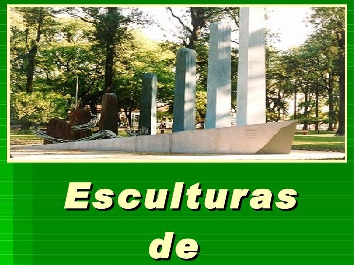 Esculturas    de