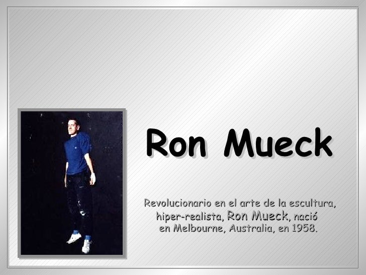 Esculturasde Ron Mueck(Da