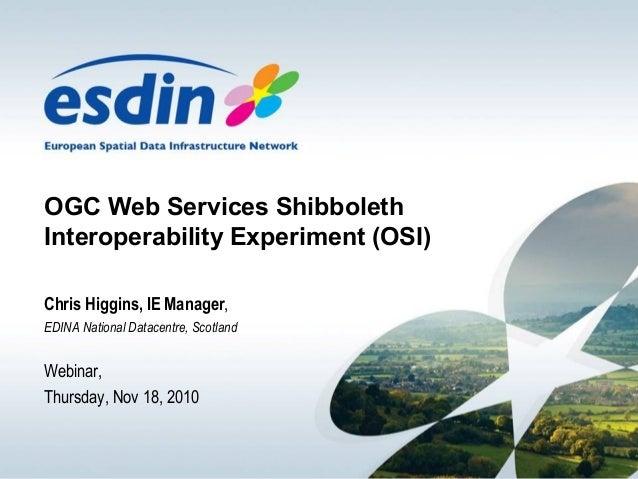 ESDIN - OGC Web Services Shibboleth Interoperability Experiment (OSI)