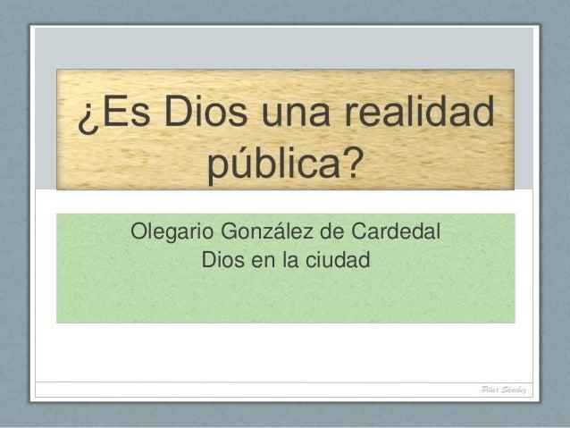 Olegario González de Cardedal Dios en la ciudad Pilar Sánchez
