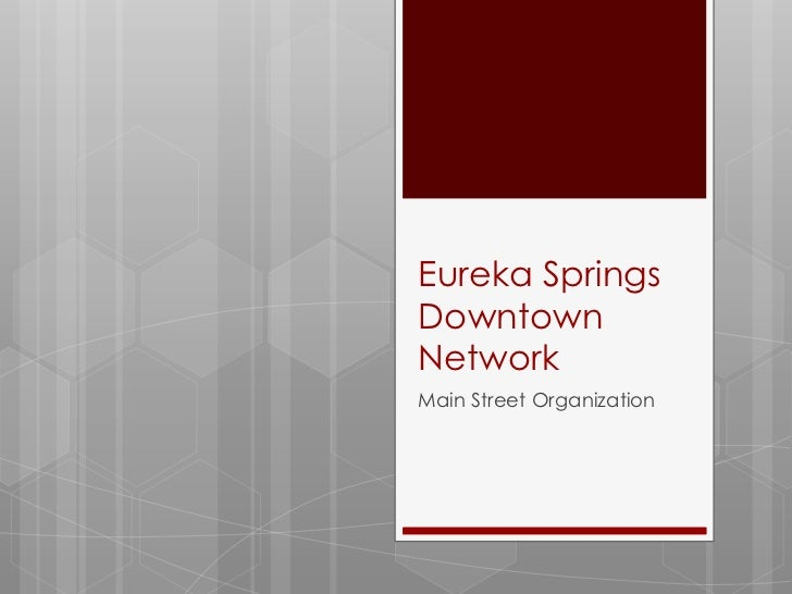 Eureka Springs Downtown Network Overview