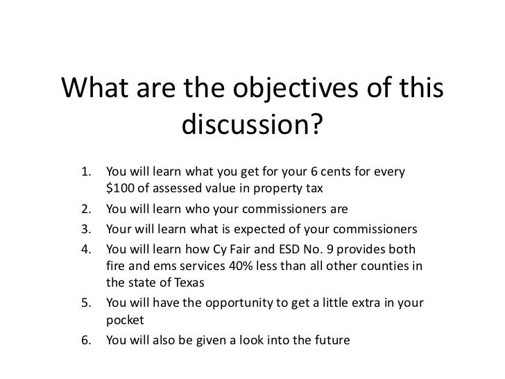 What are the objectives of this         discussion? 1.   You will learn what you get for your 6 cents for every      $100 ...