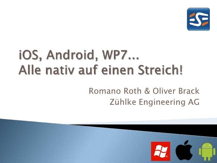 Romano Roth & Oliver Brack    Zühlke Engineering AG