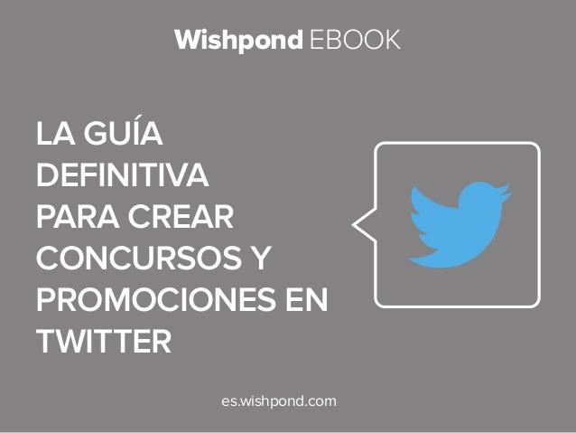 La Guia Definitiva para crear Concursos y Promociones en Twitter