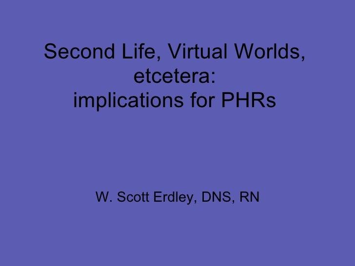 E Second Life Virtual Worlds Etcetera Implicat