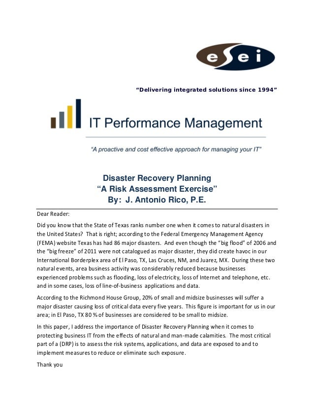 """""""Delivering integrated solutions since 1994""""  Disaster Recovery Planning """"A Risk Assessment Exercise"""" By: J. Antonio Ri..."""