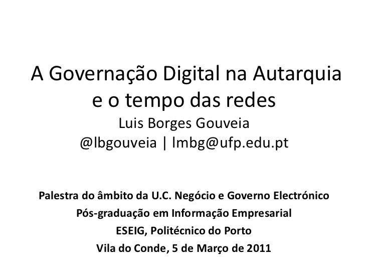 A Governação Digital na Autarquia e o tempo das redes