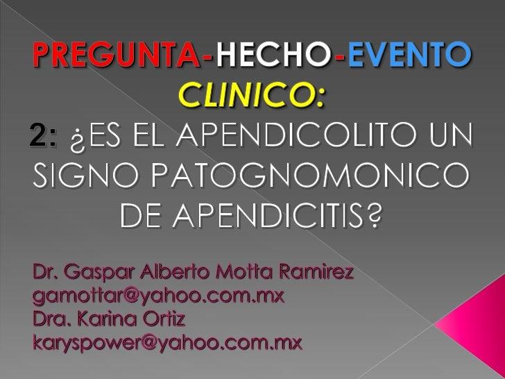 El término patognomónico se utiliza para denominar aquellossignos (manifestaciones visibles) o síntomas (manifestacionesno...