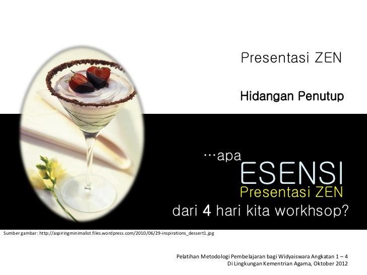 Presentasi ZEN                                                                                                       Hidan...