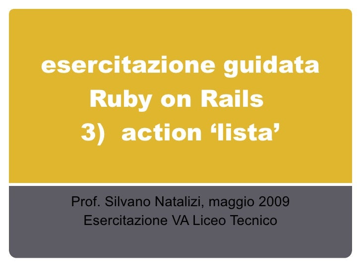 Esercitazioneguidata Rubyon Rails Lista