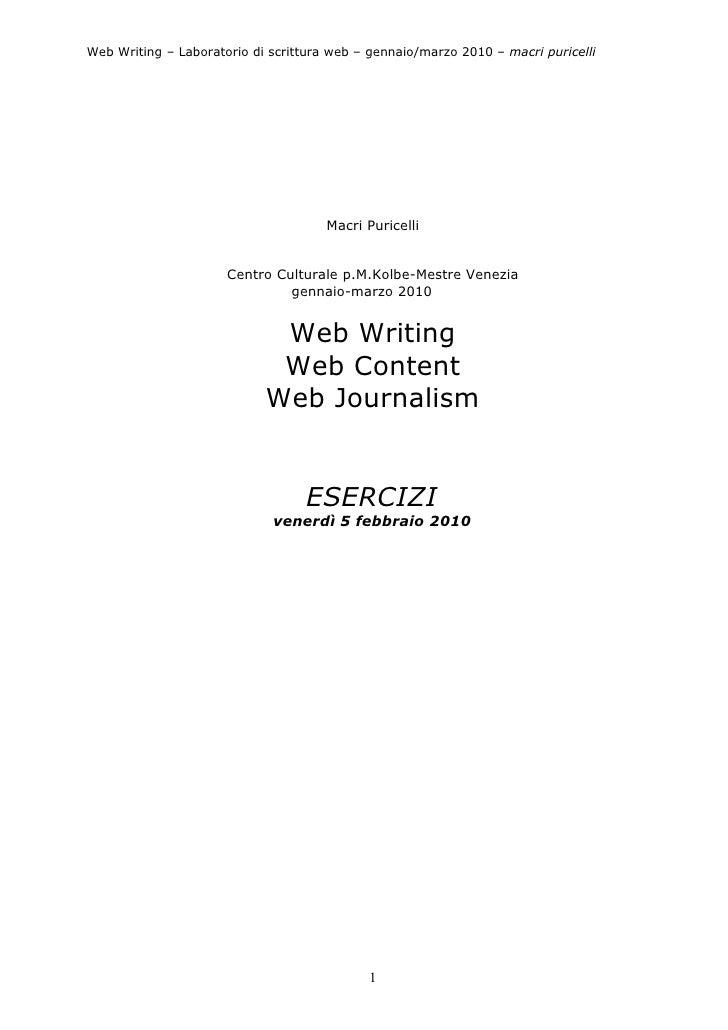 Web Writing – Laboratorio di scrittura web – gennaio/marzo 2010 – macri puricelli                                         ...