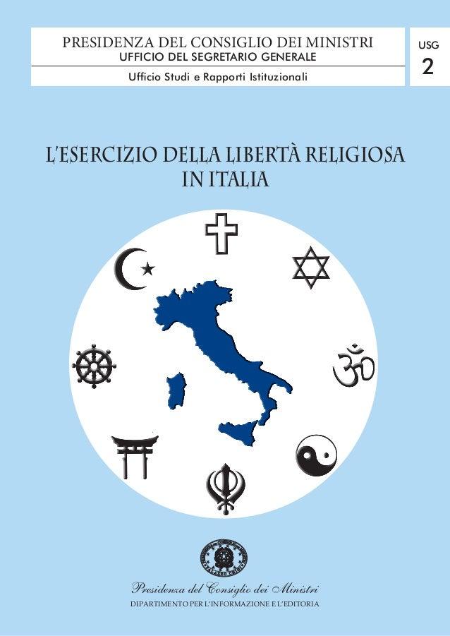 Presidenza del Consiglio dei Ministri DIPARTIMENTO PER L'INFORMAZIONE E L'EDITORIA L'ESERCIZIO DELLA LIBERTÀ RELIGIOSA IN ...