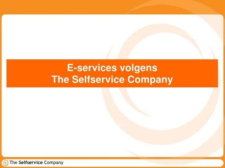 E-services volgensThe Selfservice Company<br />