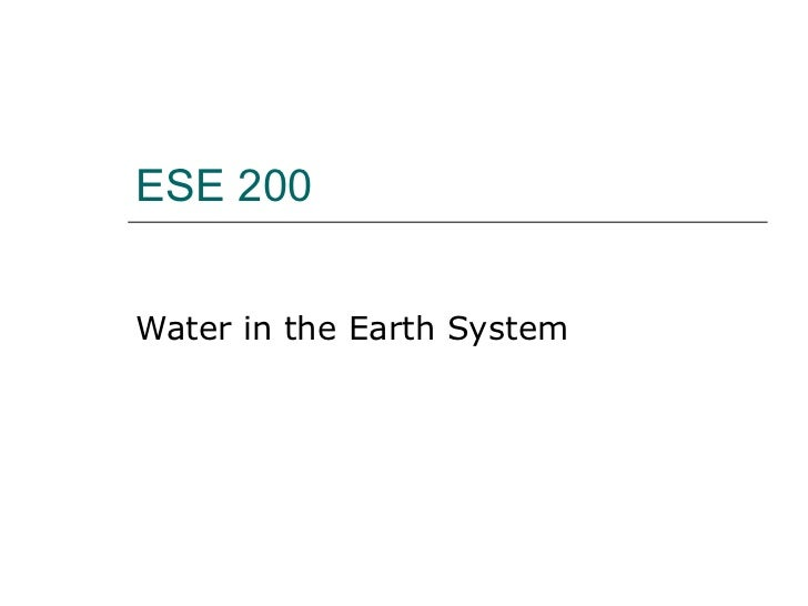 ESE 200 Water in the Earth System