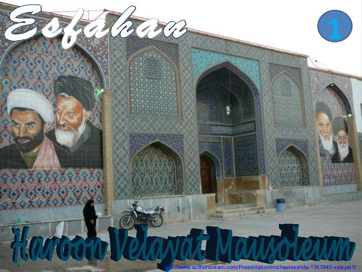 Esfahan Haroon Velayat mausoleum1
