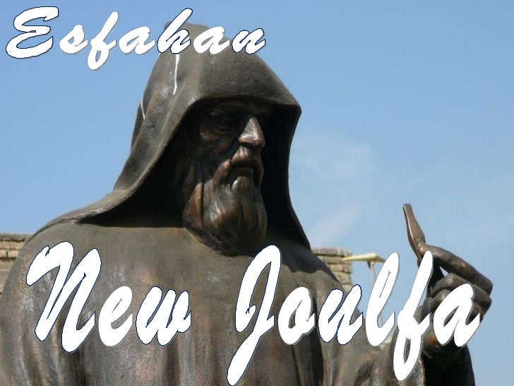 Esfahan New Joulfa
