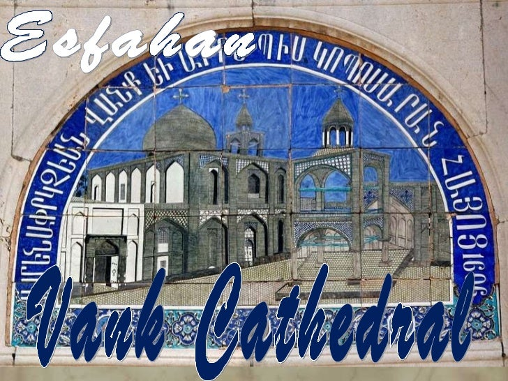 Esfahan Vank Cathedral