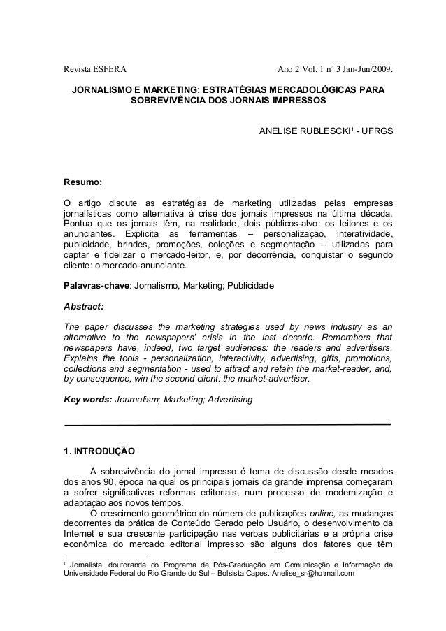 Revista ESFERA  Ano 2 Vol. 1 nº 3 Jan-Jun/2009.  JORNALISMO E MARKETING: ESTRATÉGIAS MERCADOLÓGICAS PARA SOBREVIVÊNCIA DOS...