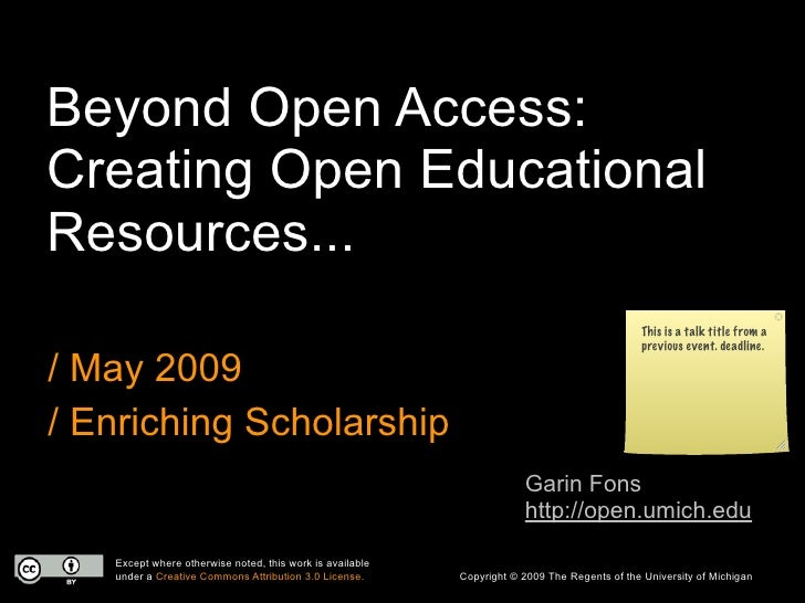 Enriching Scholarship 2009 - Creating Open Educational Resources