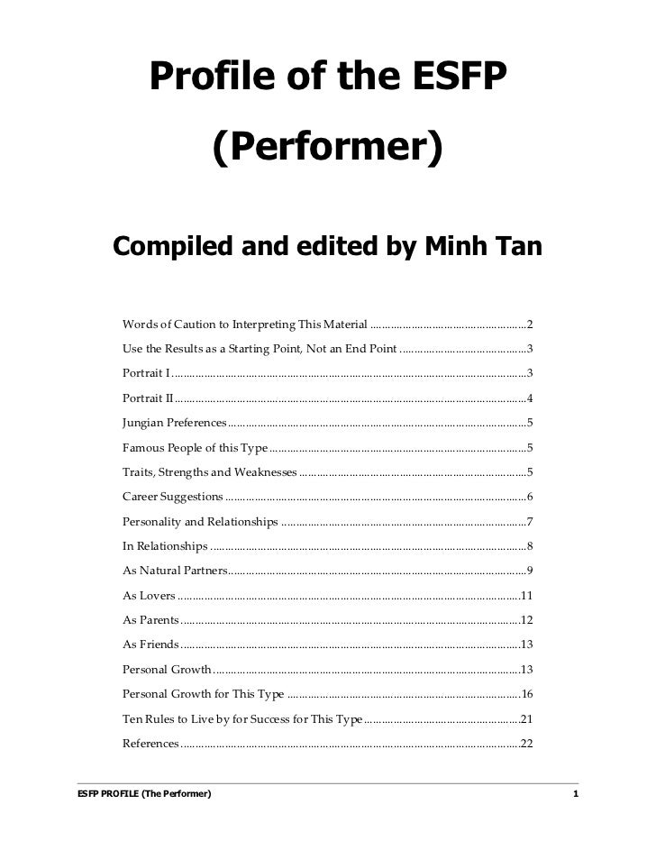 Profile of the ESFP                                     (Performer)       Compiled and edited by Minh Tan         Words of...