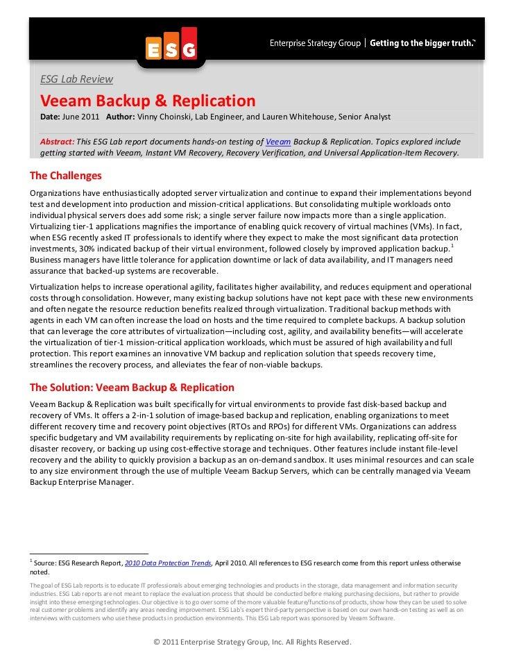 ESG Lab Review    Veeam Backup & Replication    Date: June 2011 Author: Vinny Choinski, Lab Engineer, and Lauren Whitehous...