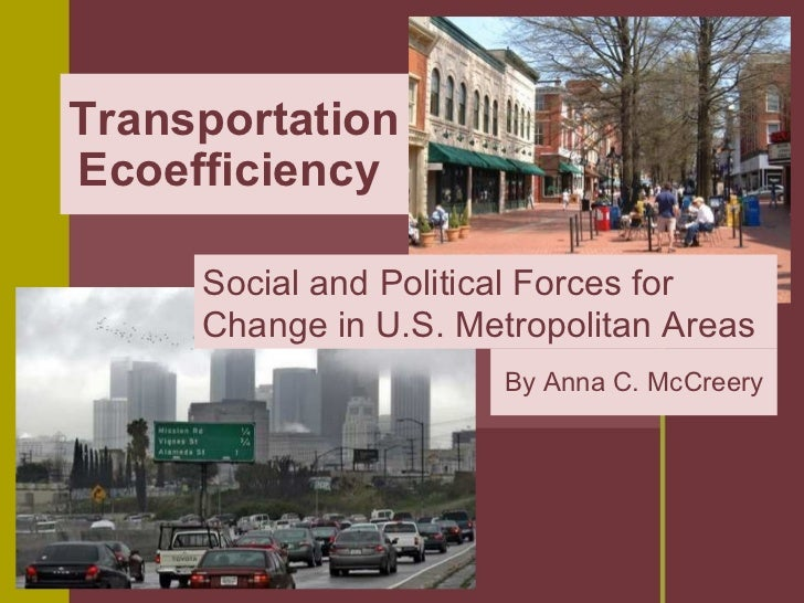 Transportation Ecoefficiency: Social and Political Forces for Change in U.S. Metropolitan Areas