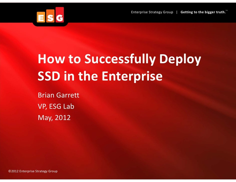 How to Successfully Deploy SSD in the Enterprise