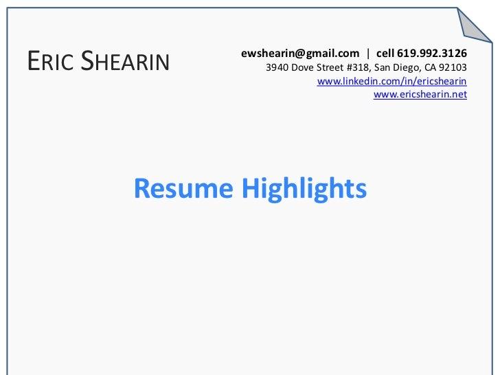 ERIC SHEARIN   ewshearin@gmail.com | cell 619.992.3126                   3940 Dove Street #318, San Diego, CA 92103       ...