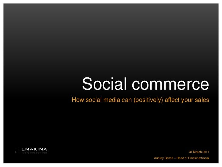 Social Commerce, by Audrey Benoit, Emakina/Social