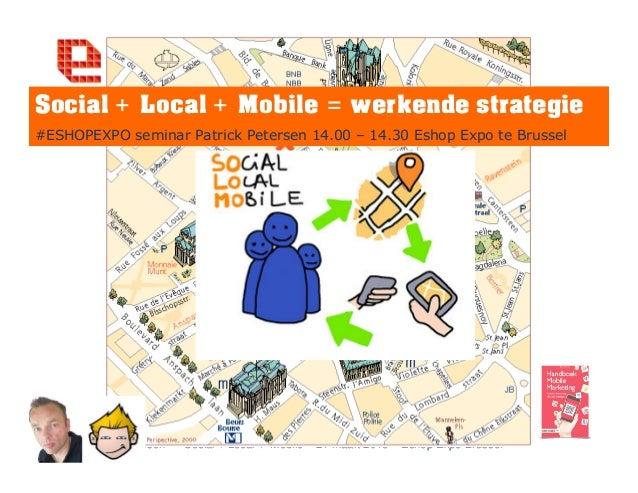 Keynote Eshop expo te Brussel Belgie Social Local Mobile 5C succesmodel