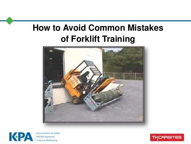 How to Avoid Common Mistakes of Forklift Training